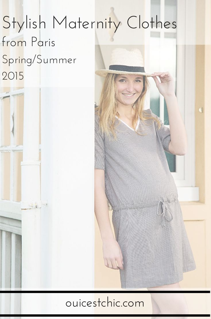 Stylish maternity clothes from Paris for Spring/Summer 2015. Effortlessly chic pregnancy style to add to your maternity wardrobe this summer | Learn more at ouicestchic.com
