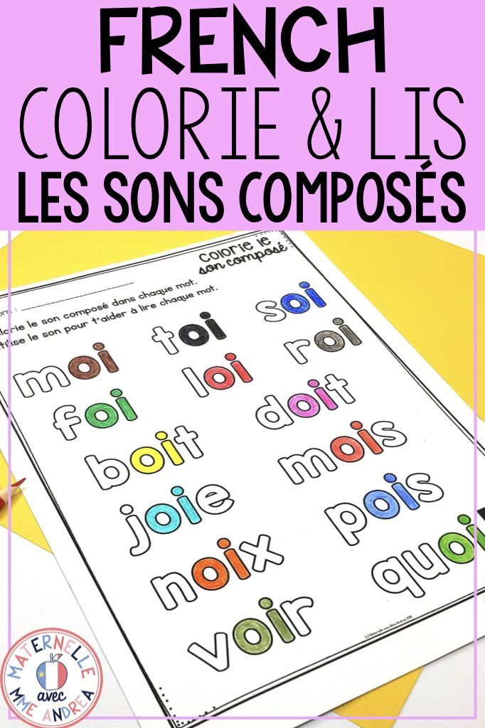 Colorie Et Lis Les Sons Composes French Sounds Colour Read Learning French For Kids Teaching French Immersion Kindergarten Reading Lessons
