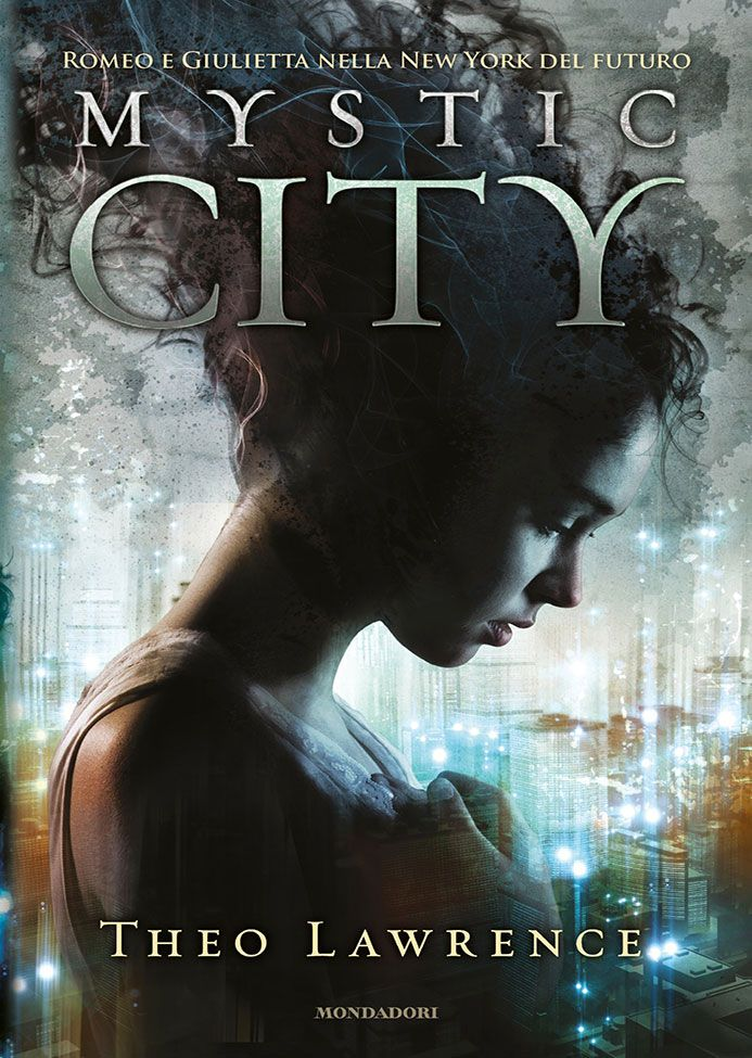 Mystic City di Theo Lawrence