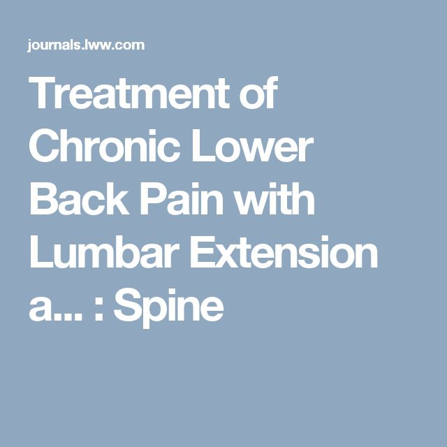 Treatment of Chronic Lower Back Pain with Lumbar Extension a... : Spine