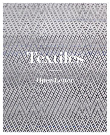 Rike Frank, Grant Watson (Eds.) Textiles  Open Letter