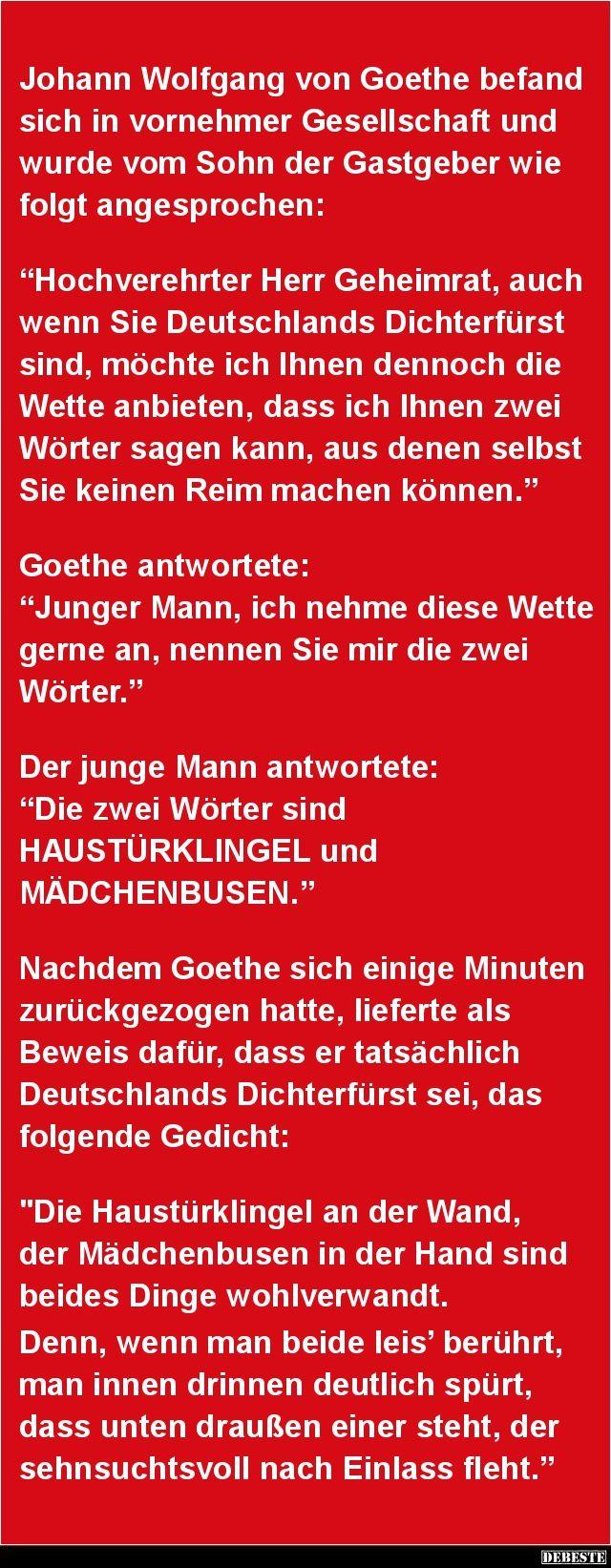 Johann Wolfgang von Goethe befand sich in vornehmer.. | Lustige Bilder, Sprüche, Witze, echt lustig