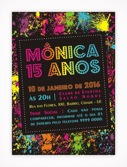 Convite Digital 15 anos 11 Tema neon, neon party, sweet sixteen.