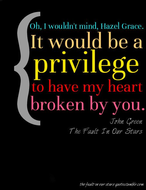 Quotes From The Fault In Our Stars 10 Best Quotes Images On Pinterest  John Green Quotes Tone Words .