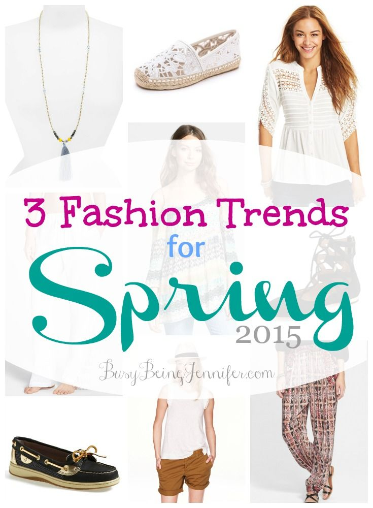3 Fashion Trends for Spring 2015 - BusyBeingJennifer.com