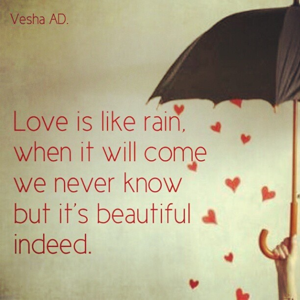 Love is like rain #lovequote #romantic