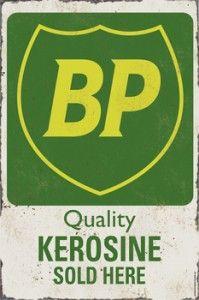 BP Quality Kerosene Tin Sign $50