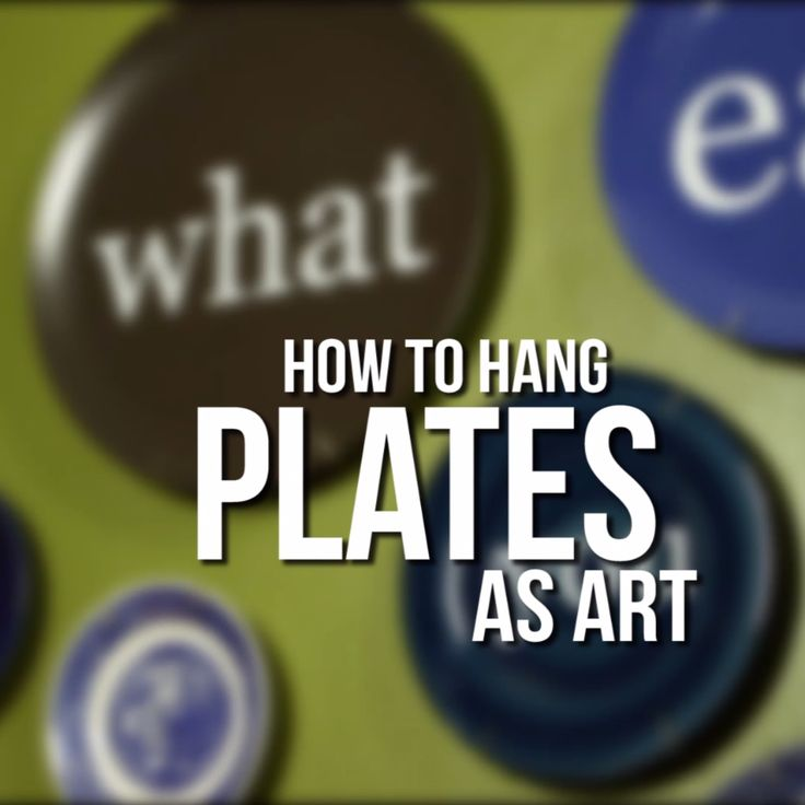 How to Hang Plates as Wall Art