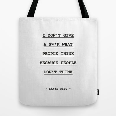 I DON' T GIVE A F**K WHAT PEOPLE THINK Tote Bag by Spyros Athanassopoulos - $22.00