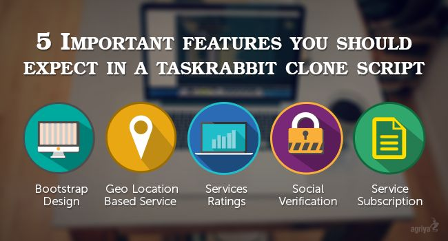 There are 5 Important features that you should expect in a taskrabbit clone script. The features are bootstrap design, Geo location based service listing, service ratings, social verification and service subscription.