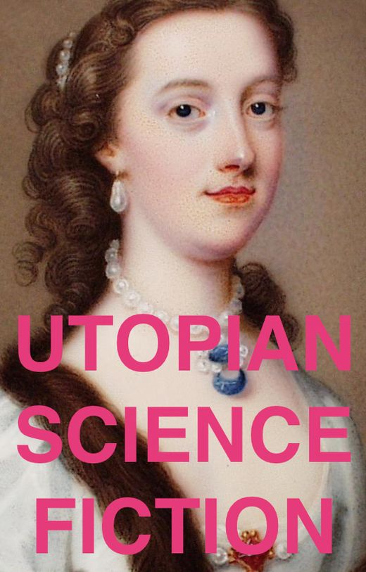 ladies invented your favorite science fiction subgenres      Margaret Cavendish - Mary Shelley -  Emma Orczy - Catherine Lucille Moore