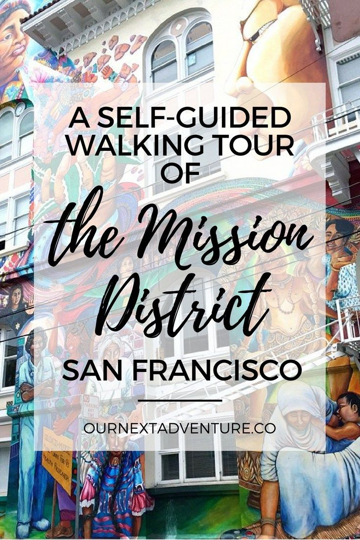 The Mission District A San Francisco Neighborhood