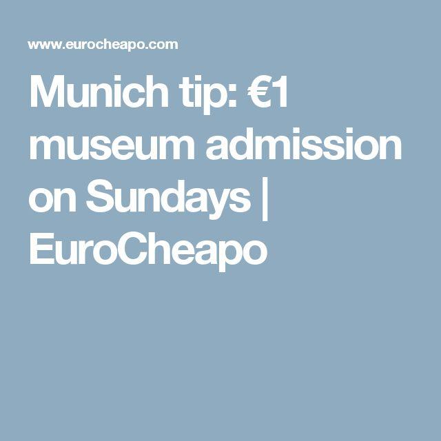 Munich tip: €1 museum admission on Sundays | EuroCheapo