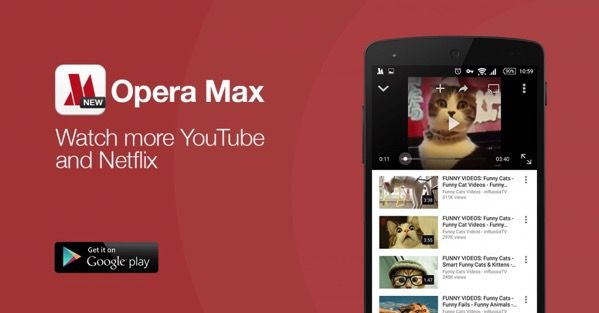 Opera Max now compresses YouTube and Netflix videos to save data