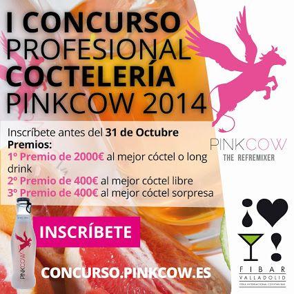 I Concurso de Cocteleria Pinkcow 2014 La final será en +FIBAR Valladolid el 12 de noviembre. Inscribete antes del 31 de octubre en www.pinkcow.es #PinkcowFibar