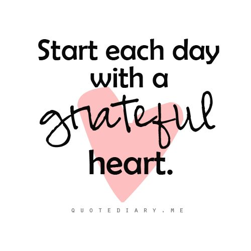 Start each day with a grateful heart.  www.teapots4u.com  www.brainbrews.com  TeaPots n Treasures 317.687.TPOT