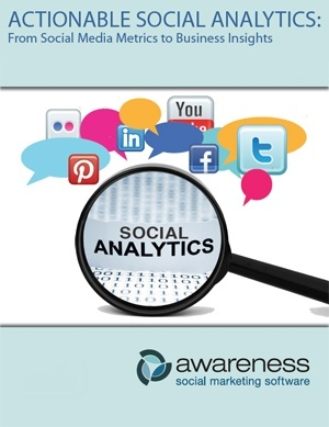 Actionable Social Analytics: from social media metrics to business insights