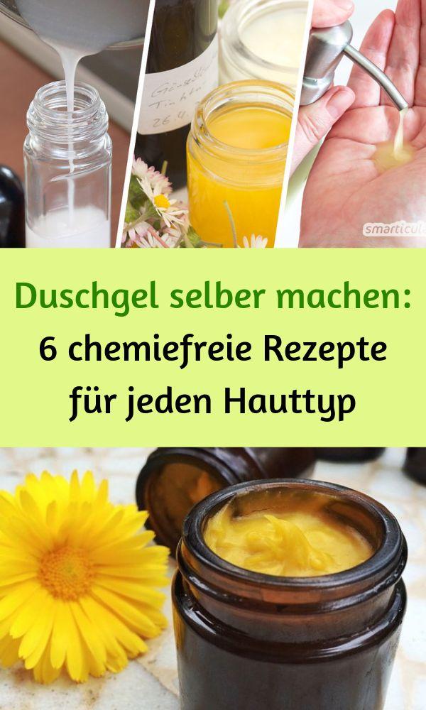 Duschgel selber machen: 6 chemiefreie Rezepte für jeden Hauttyp #Hauttyp #chemi…