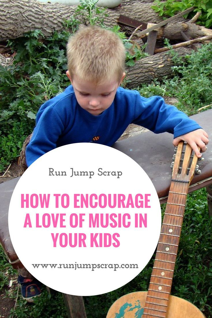 How to Encourage a Love of Music in Your Kids.