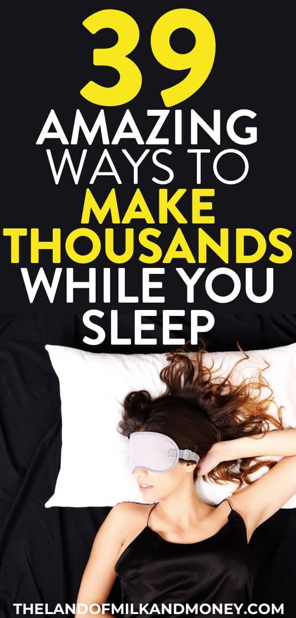 Passive Income Ideas: 39 Ways To Make Money While You Sleep In 2019 – Arbeiten