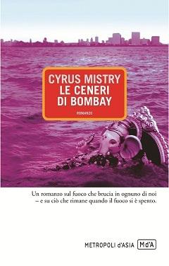 Cyrus Mistry, Le ceneri di Bombay, p. 416