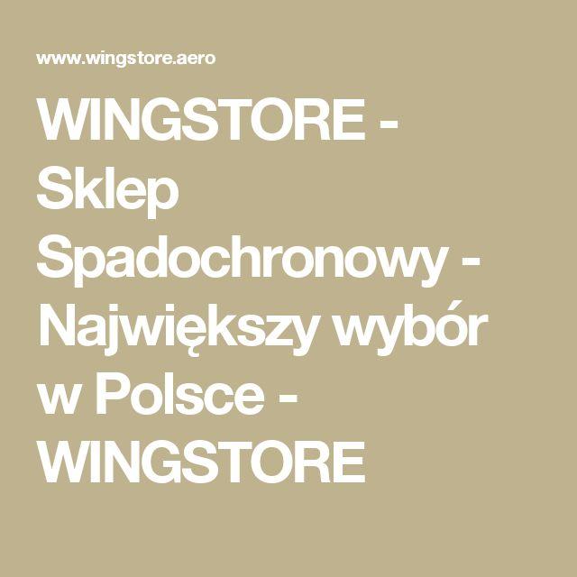 WINGSTORE - Sklep Spadochronowy - Największy wybór w Polsce - WINGSTORE