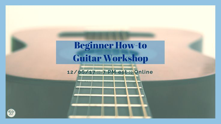 In this workshop, we'll be going over: -Names of guitar strings -How to tune your guitar -Guitar anatomy and frets -Body posture -Hand and finger placement for both hands  Seating is limited.  #beginner #guitar #howto #worskhop #online #guitarstrings #tuneyourguitar #anatomy #fretboard #posture #hands #fingers #placement #limitedseating