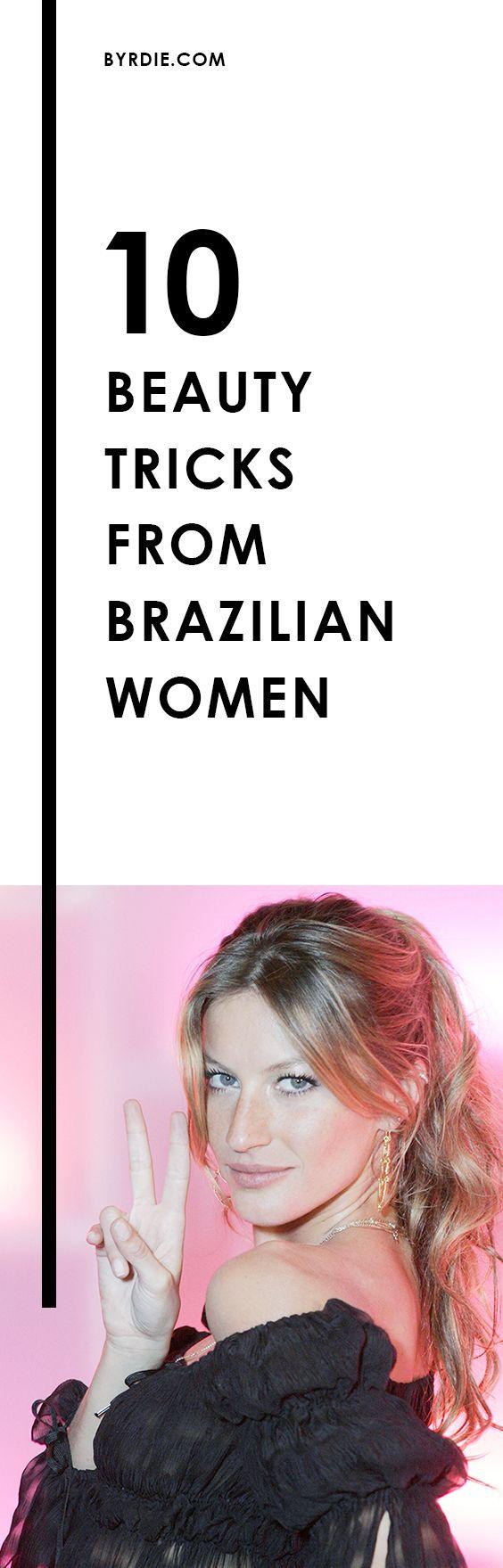 The best Brazilian beauty tricks