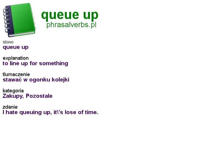#shopping #phrasalverbs.pl, word: #queue up, explanation: to line up for something, translation: stawać w ogonku kolejki