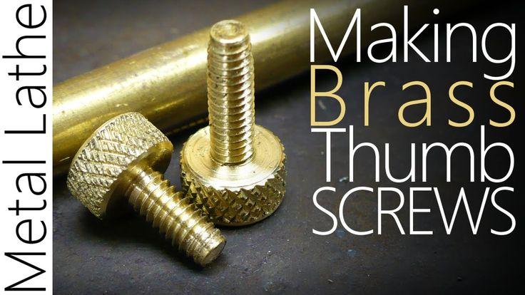 Making Brass Thumbscrews - Logan 400 Metal Lathe