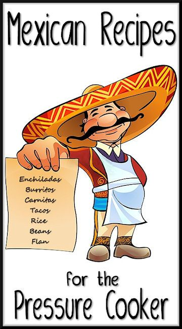 Mexican recipes for Instant Pot