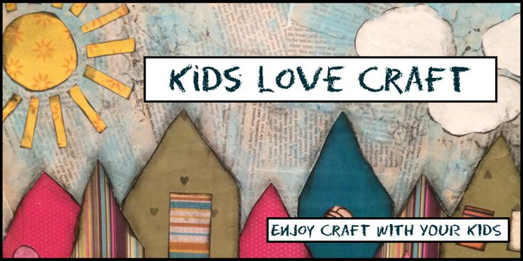 Kids Love Craft