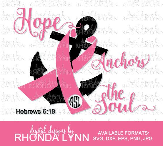 SALE Hope Anchors the Soul SVG dxf eps png jpg cut file