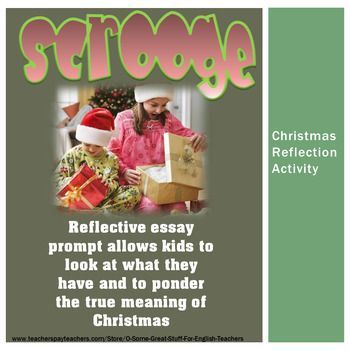 This assignment provides an excerpt from A Christmas Carol.    This reflective essay prompt allows kids to look at what they have and to ponder the true meaning of Christmas.  Actually a great activity for a family during the holiday season. Please have a look at my other holiday products.