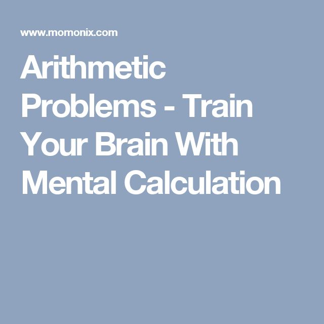 Arithmetic Problems - Train Your Brain With Mental Calculation