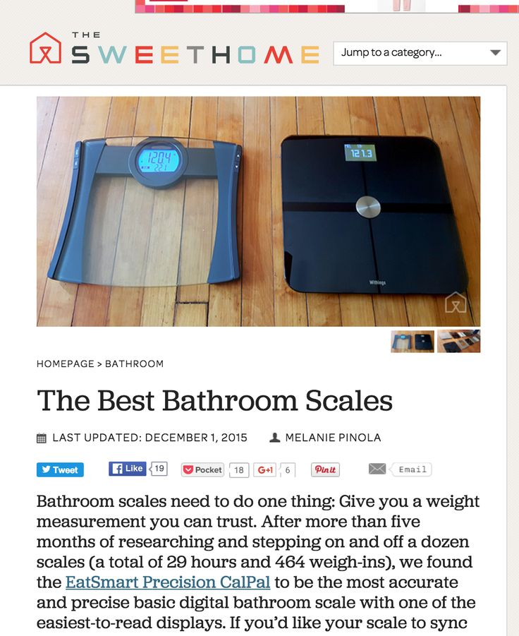 "After testing a dozen scales, The Sweethome named our Precision CalPal Bathroom Scale the ""best"" and most accurate scale of 2015!"