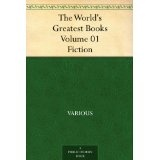 The World's Greatest Books - Volume 01 - Fiction (Kindle Edition)By Various