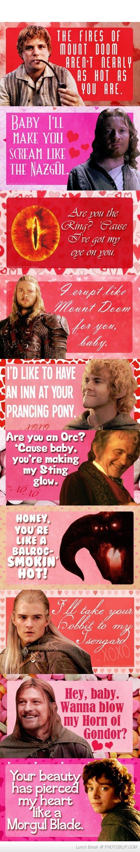 Lord Of The Rings Pick Up Lines WELL THEn...