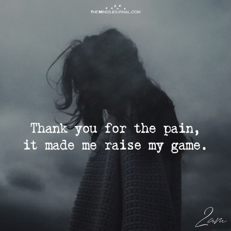 Thank You For The Pain - https://themindsjournal.com/thank-you-for-the-pain/