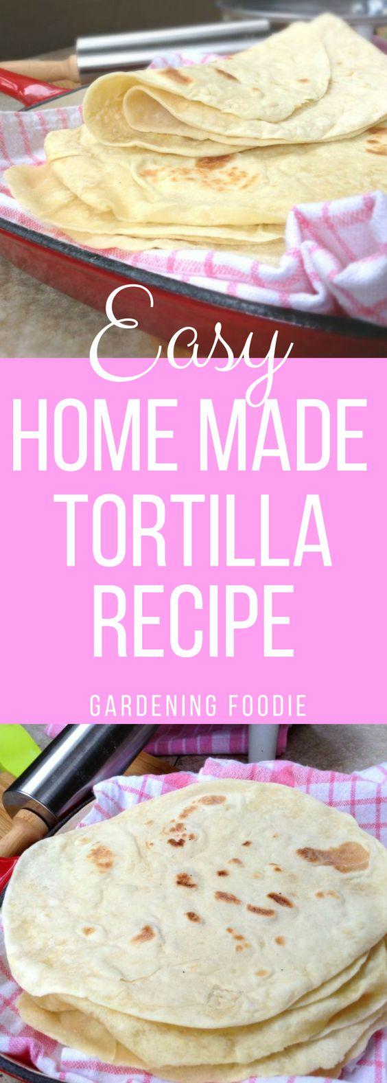 Easy Homemade Flour Tortilla Recipe ⋆ Gardening Foodie