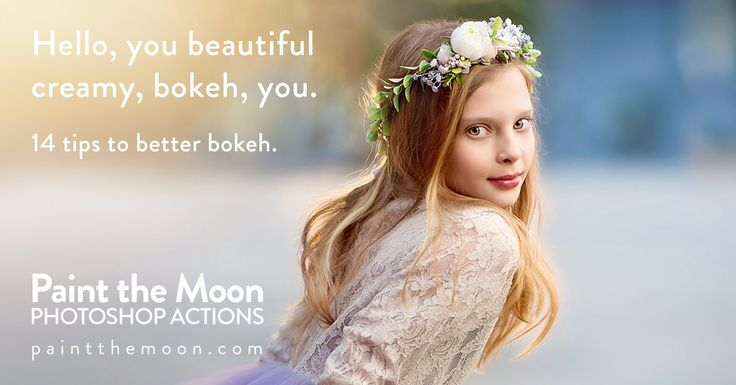 14 Tips To Get Better, More Beautiful Bokeh and Background Blur. Discusses settings, lenses, shooting, editing and more by Paint the Moon Photoshop Actions.