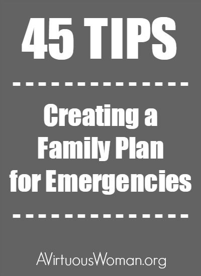 How to Create a Family Emergency Plan @ AVirtuousWoman.org