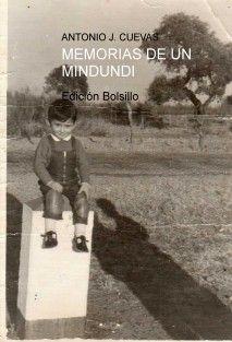 MEMORIAS DE UN MINDUNDI (Edición bolsillo y Blanco y Negro)