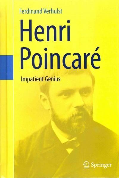 Henri Poincare: Impatient Genius
