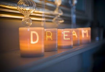 Do all you can to make your dreams come true.