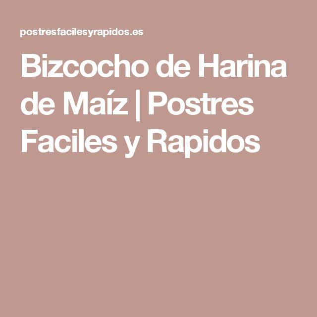 Bizcocho de Harina de Maíz | Postres Faciles y Rapidos