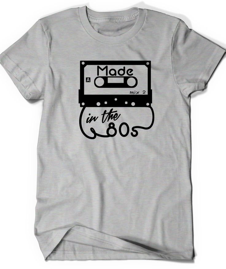 Made In The 80s Shirt T Shirt T Shirt Birthday Bday By