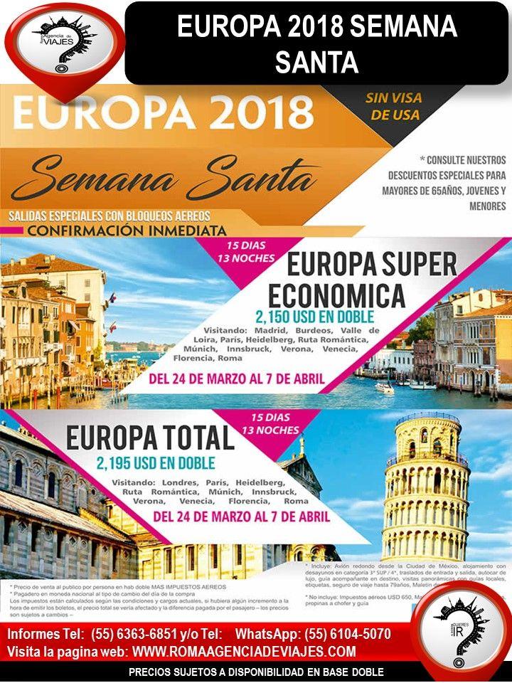 """EUROPA 2018 SEMANA SANTA  Llámanos al 4172-0263 y/o 6363-6851 Mándanos un Whatsapp al 55 6104-5070 escríbenos al correo: buzon@romaagenciadeviajes.com También puedes visitar la pagina web: www.romaagenciadeviajes.com donde pulsando el botón de BOLETOS podrás reservar en linea las 24 hrs del día Boletos Aéreos, Hoteles y Paquetes y aprovechar los meses sin intereses con las tarjetas participantes.  """"El mejor de los viajes es el próximo"""" Viaja con Roma Agencia de Viajes"""