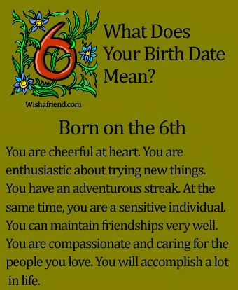 What Does Your Birth Date Mean?- Born on the 6th