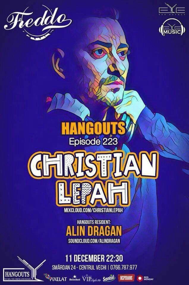 💙 TONIGHT!!! 22:30, HANGOUTS Ep. 223 with Dj. Christian Lepah & Dj. Dragan Alin at Freddo Bar & Lounge. #Hangouts #Eyebaragency #Eyemusic #ChristianLepah #AlinDragan #Freddo
